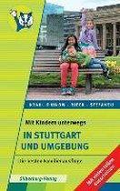 Mit Kindern unterwegs - In Stuttgart und Umgebung