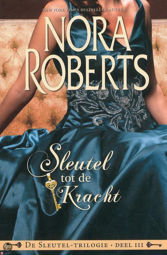 De sleutel-trilogie deel III - Sleutel tot de kracht. - Nora Roberts   Readingchampions.org.uk