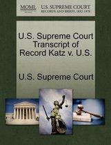 U.S. Supreme Court Transcript of Record Katz V. U.S.