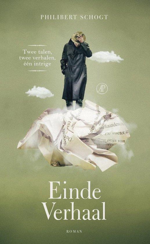 Einde verhaal; End of story - Philibert Schogt |