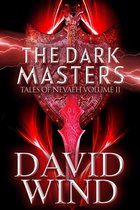The Dark Masters: the Post Apocalyptic Epic Sci- Fi Fantasy of Earth's Future