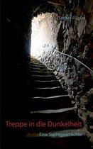 Treppe in die Dunkelheit
