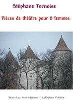 Pièces de théâtre pour 8 femmes