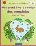 Brockhausen Livre de Coloriage Vol. 2 - Mon Grand Livre a Colorier Des Mandalas