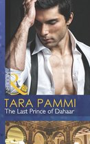 The Last Prince of Dahaar (Mills & Boon Modern) (A Dynasty of Sand and Scandal - Book 1)