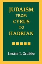 Judaism from Cyrus to Hadrian