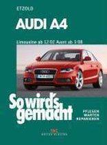 Audi A4, Limousine ab 12/07, Avant ab 3/08