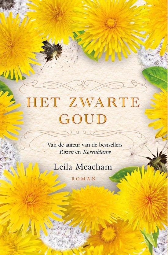 Het zwarte goud - Leila Meacham | Readingchampions.org.uk