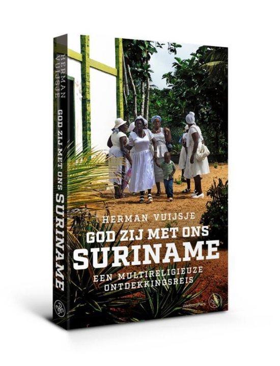 God zij met ons Suriname - Vuijsje Herman |
