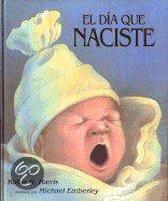 El dia que naciste/ The Day You Were Born