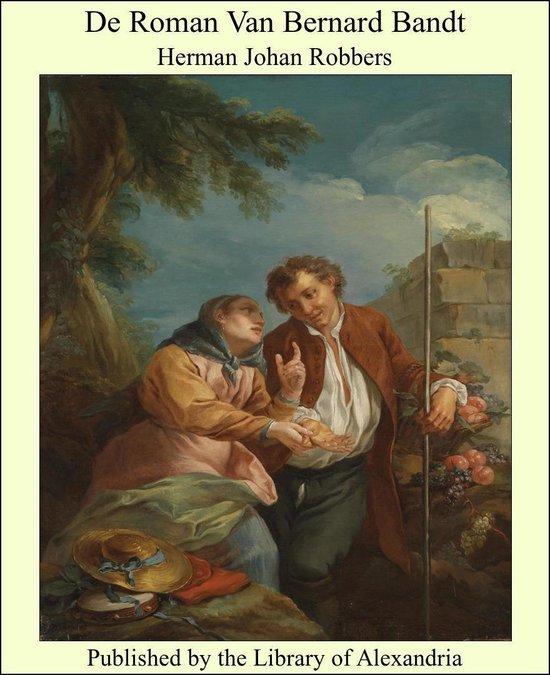 De Roman Van Bernard Bandt - Herman Robbers pdf epub