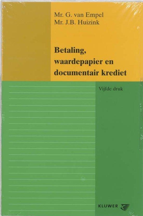 Betaling, waardepapier en documentair krediet - G. van Empel |