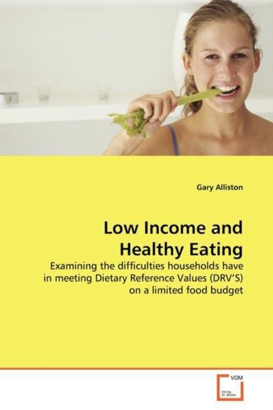 Low Income and Healthy Eating