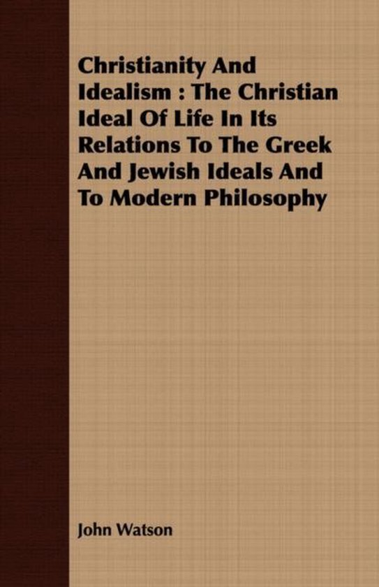 Christianity And Idealism