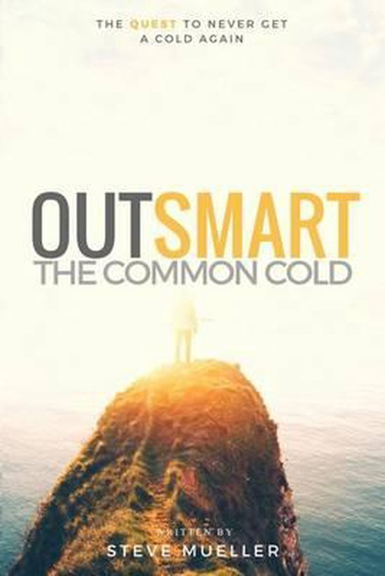 Outsmart the Common Cold