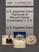 U.S. Supreme Court Transcript of Record Transit Commission V. U S