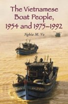 The Vietnamese Boat People, 1954 and 1975-1992
