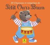Petit Ours Brun / 20 Chansons