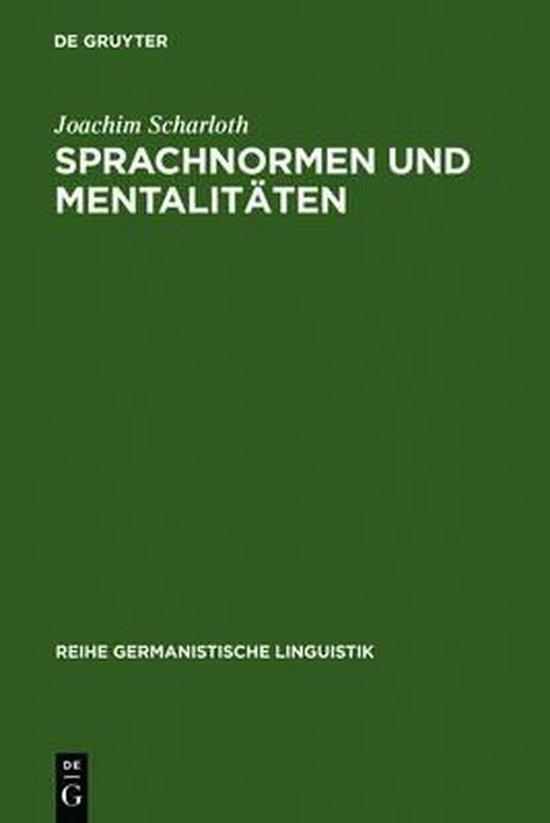 Sprachnormen und Mentalitaten