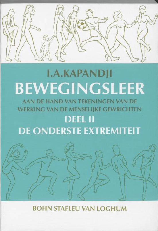 Bewegingsleer / 2 Onderste Extremiteiten - Kapandji pdf epub