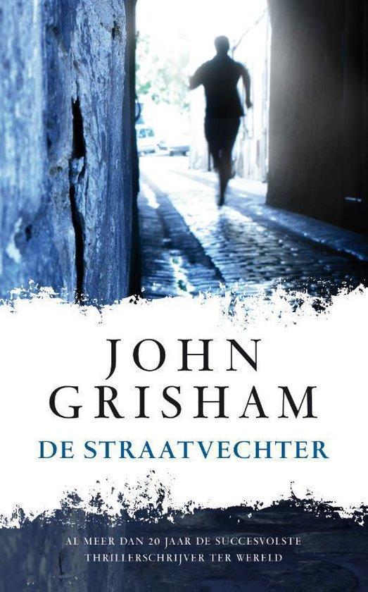 De straatvechter - John Grisham |