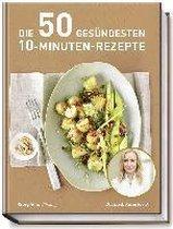 Die 50 gesündesten 10-Minuten-Rezepte