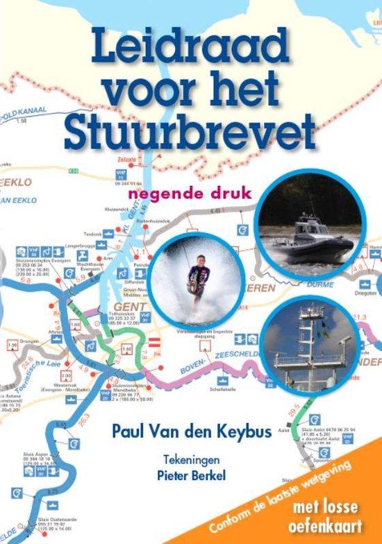 Leidraad voor het Stuurbrevet - Paul Van den Keybus |
