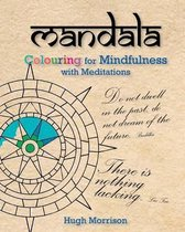 Mandala Colouring for Mindfulness with Meditations