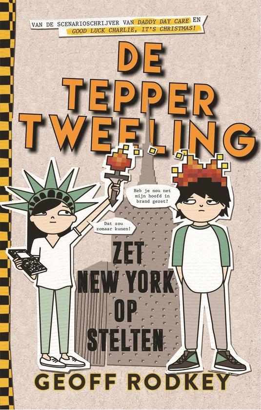 De Tepper-tweeling maakt New York onveilig - Geoff Rodkey |