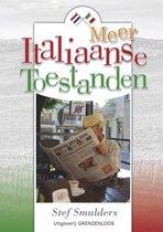 Meer Italiaanse toestanden