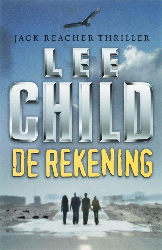 Jack Reacher 11 - De rekening - Lee Child |