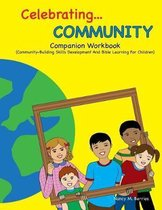 Celebrating COMMUNITY Companion Workbook