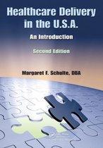 Boek cover Healthcare Delivery in the U.S.A. van Margaret F. Schulte