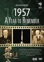 A Year To Remember: 1957