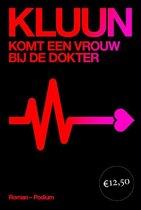 Boek cover Komt een vrouw bij de dokter van Kluun (Paperback)