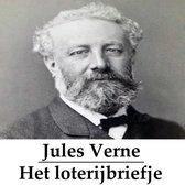 Classics in European Languages - Het loterijbriefje (geïllustreerd)