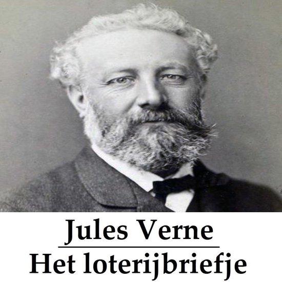 Classics in European Languages - Het loterijbriefje (geïllustreerd) - Jules Verne |