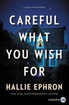 Boek cover Careful What You Wish For [Large Print] van Hallie Ephron