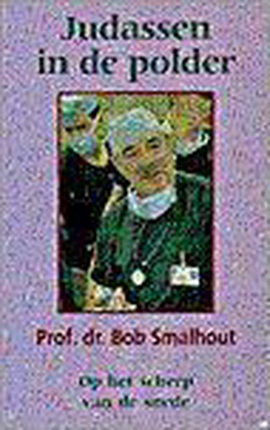 Boek cover Judassen in de polder van B Smalhout (Paperback)