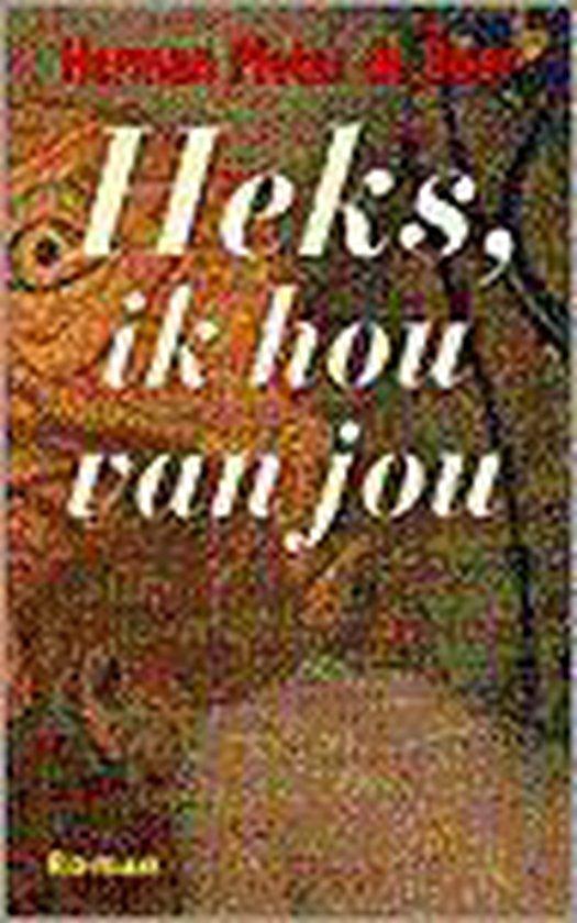 Heks, ik hou van jou - Herman Pieter de Boer |