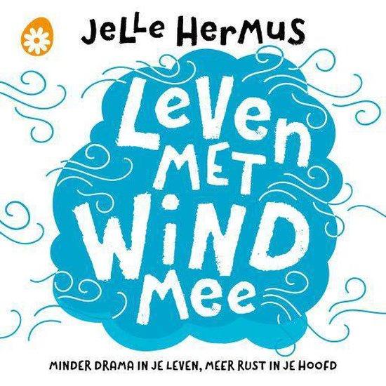 Boek cover Leven met wind mee van Jelle Hermus (Onbekend)