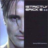 Strictly Erick E, Vol. 3