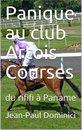 Panique au club Artois Courses