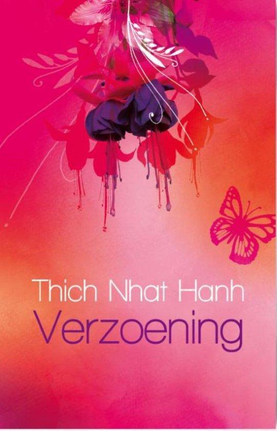 Verzoening - Thich Nhat Hanh  