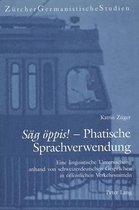 Saeg Oeppis! - Phatische Sprachverwendung