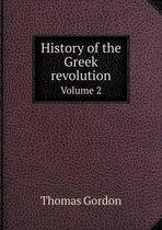 History of the Greek Revolution Volume 2