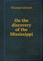 On the Discovery of the Mississippi