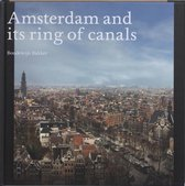 Amsterdam And Its Ring Of Canals