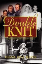 Double Knit, Volume One