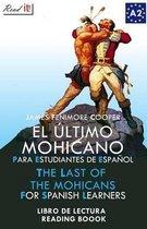 El Ultimo Mohicano Para Estudiantes de Espanol. Libro de Lectura